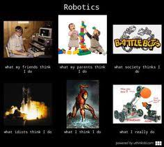ROBOTICS on Pinterest | Meme, Robots and Caffeine via Relatably.com
