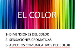 1. el color 3. aspectos comunicativos del color