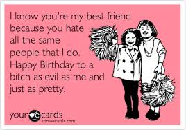 Funny Best Friend Happy Birthday Quotes - funny best friend happy ... via Relatably.com