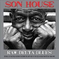<b>Raw</b> Delta Blues by <b>Son House</b> (Vinyl, Nov-2011, Not Now Music ...