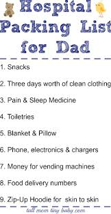 best ideas about hospital packing lists hospital packing list for dad don t forget about dad