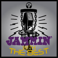 Jammin' with the Best: A Disc Golf Podcast....Mostly