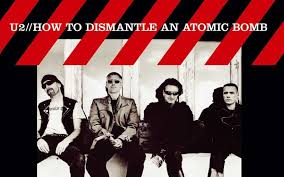 Returning to <b>U2's 'How to</b> Dismantle an Atomic Bomb,' Over Lunch