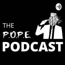 The P.O.P.E. Podcast