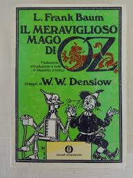 il meraviglioso mago di oz italian wonderful wizard of oz il mago di oz book