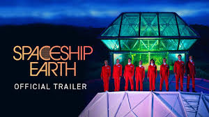 <b>Spaceship</b> Earth. Official Trailer. Launching Everywhere May 8.