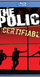 <b>The Police</b>: <b>Certifiable</b> (Video 2008) - IMDb