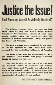 sacco and vanzetti the gilder lehrman institute of sacco vanzetti defense committee justice the issue shall sacco and vanzetti