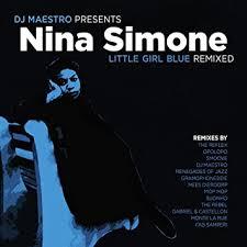 Nina Simone - <b>Nina Simone</b>- <b>Little</b> Girl Blue Remixed - Amazon.com ...
