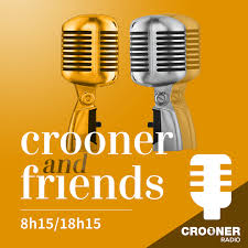 Crooner and Friends