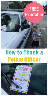 best ideas about police officer gifts service how to thank a police officer printable
