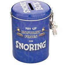 snoring money tins