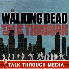 The Walking Dead Talk Through