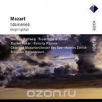 Nikolaus Harnoncourt. Mozart. Idomeneo (Highlights) - купить ...