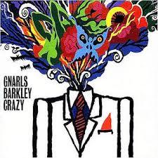 <b>Crazy</b> (Gnarls Barkley song) - Wikipedia