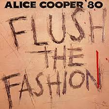 <b>Flush</b> The Fashion by <b>Alice Cooper</b> on Amazon Music - Amazon.co.uk