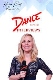 dance network interviews dance network dance network interviews