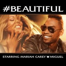 Free Download Mariah Carey - #Beautiful ft. Miguel mp3 hulkshare sharebeast zippyshare mediafire mp3skull zippytune soundowl