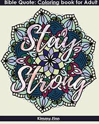 Amazon.com: Stay Strong: Bible <b>Quote</b>:Coloring book for Adult+ ...