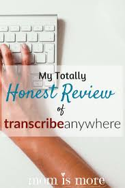 17 best images about job ideas for proofreading editing my totally honest review of transcribe anywhere