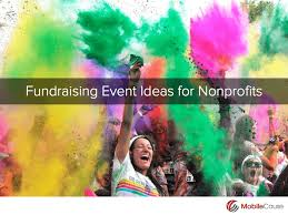 57 Unreal Fundraising Event Ideas For Your Nonprofit - MobileCause