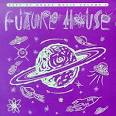 Best of House Music, Vol. 4: Future House album by Hyper Go-Go