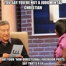 "You say you're not a judgmental Christian But your ""non ... via Relatably.com"