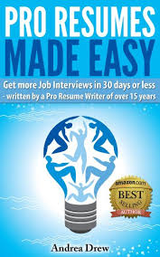 amazon com  pro resumes made easy  the made easy series book     pro resumes made easy  the made easy series book   by  drew