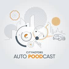 City Motors POODcast