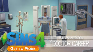 the sims get to work analysing the doctor career trailer the sims 4 get to work analysing the doctor career trailer