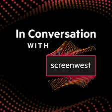 In Conversation with Screenwest