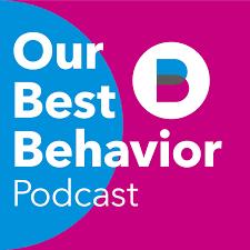 Our Best Behavior