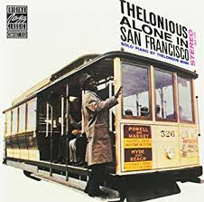 <b>MONK</b>, <b>THELONIOUS</b> - <b>Alone</b> in San Francisco - Amazon.com Music