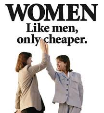 Image result for women like men only cheaper + images