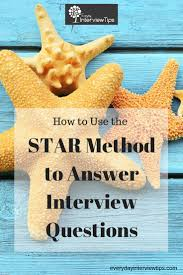 15 must see competency based interview questions pins teaching using the star method to answer interview questions everydayinterviewtips