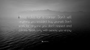 charlie munger quote three rules for a career don t sell charlie munger quote three rules for a career don t sell anything