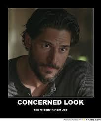 CONCERNED LOOK... - Meme Generator Posterizer via Relatably.com