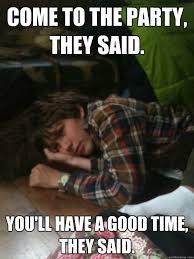 Bored party guest memes   quickmeme via Relatably.com