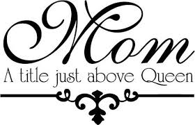 Queen Mom Quotes. QuotesGram via Relatably.com