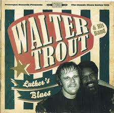 <b>Walter Trout</b> & His Band - <b>Luther's</b> Blues (A Tribute To <b>Luther</b> Allison ...