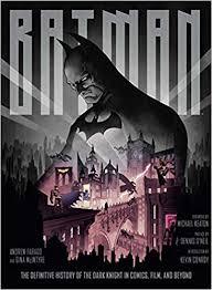 Batman: The Definitive History of the Dark Knight in ... - Amazon.com