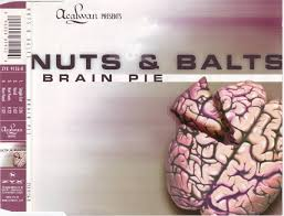 Nuts & Balts* - <b>Brain Pie</b> | Релизы | Discogs