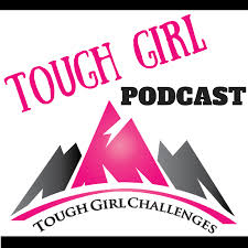 tough girl podcast listen via stitcher radio on demand