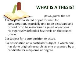 The thesis and its parts THE THESIS