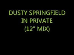 "<b>Dusty Springfield - In</b> Private (12"" mix) - YouTube"