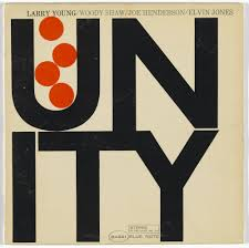 Reid Miles, Blue Note Records. Album cover for <b>Larry Young</b>, <b>Unity</b> ...