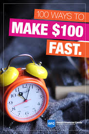 easy ways to make money fast good financial cents 100 ways to make money fast