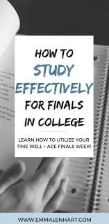 best ideas about good grades college study tips how to study effectively for finals in college ace your exams