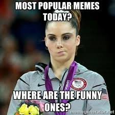most popular memes today? where are the funny ones? - Not ... via Relatably.com