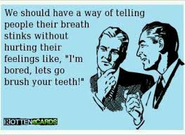 Finest 21 cool quotes about bad breath pic English | WishesTrumpet
